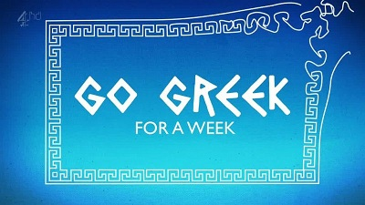 Channel 4 - Go Greek for a Week (2011) 576p HDTV x264 AAC-MVGroup