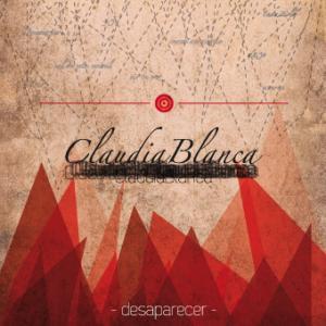 ClaudiaBlanca – Desaparecer [EP] (2011)