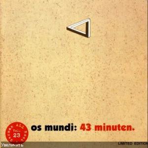 Os Mundi - 43 Minuten [1972]