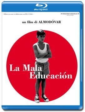 Дурное воспитание / La mala educacion / Bad Education (2004) BDRip 720p