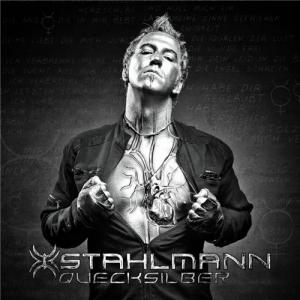 Stahlmann - Quecksilber [Limited Edition Digipak] (2012)